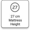 27 cm Mattress Height