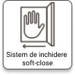 Sistem de inchidere soft-close